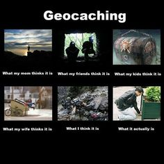 The truth about geocaching ...