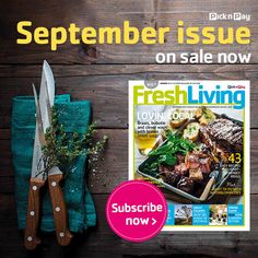 Lovin' local, braais, bobotie and clever ways with brown onion soup all in the September #Freshliving issue
