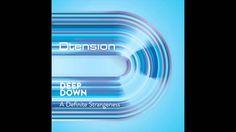 Deep Down - A Definite Strangeness (Original Mix)
