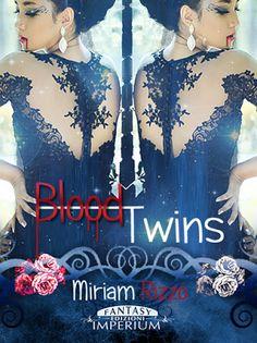 Peccati di Penna: SEGNALAZIONE - Blood Twins di Miriam Rizzo