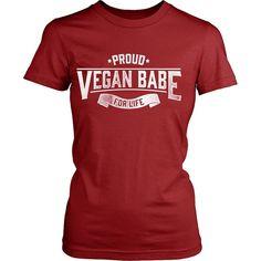 Check out our HOT Vegan Merch! - T-shirt - Proud Vegan Babe - Shirt