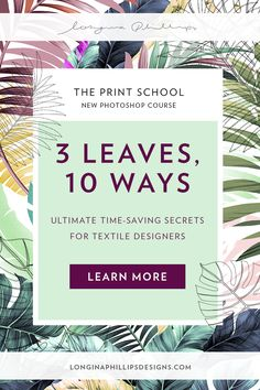 Our NEW photoshop course | 3 Leaves, 10 Ways 🌿 We reveal our career-changing photoshop secrets for Textile Designers. Photoshop Course, Photoshop Cs5, Tool Design, Design Process, Tropical Leaves, Surface Pattern Design, Student Work, Textile Design, The Secret