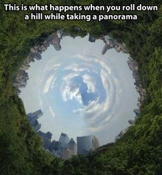 Rolling down a hill while taking a panorama…