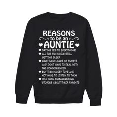 Reason To Be An Auntie Funny Sweatshirt Dress Outfit Sweatshirt Outfits Winter Cool Black Sweatshirt Funny T Shirt Sayings, T Shirts With Sayings, Funny Shirts, Quote Shirts, Funny Outfits, Funny Sweatshirts, Sweatshirt Outfit, Awesome Shirts, T Shirts For Women