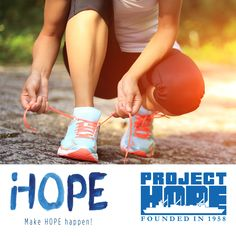 Every step makes a difference! Lace up your shoes and join iHOPE Heroes to run, walk, cycle or swim in support of Project HOPE. You choose the event and we provide the support. Learn more at http://bit.ly/1FkDpzS
