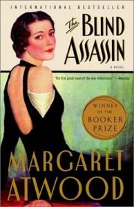 Margaret Atwood's The Blind Assasin - Fiction.