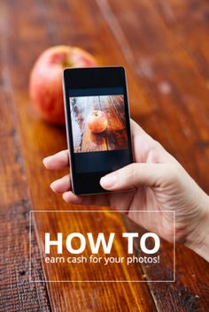 3 Ways to Earn Cash by Selling Your Original Photos and Images