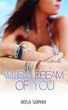 Book Review : When I Dream of You by Rosa Sophia
