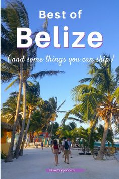 If you are in Belize