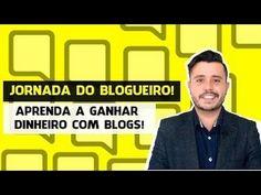 Ganhar Dinheiro com Blog   Venha Participar da Jornada do Blogueiro - YouTube