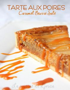 Pear and salted butter caramel tart-- Pear tart with syrup, hazelnut cream and salted butter caramel Quick Dessert Recipes, No Cook Desserts, Easy Desserts, Sweet Recipes, Salted Caramel Tart, Salted Butter, Tarts And Vicars, 3 Ingredient Desserts, Pear Tart
