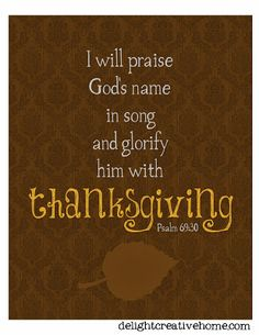 USED: FREE Printables - Thankful, Thanksgiving printables, fall printables, bible verse printables ~ DelightCreativeHome Printable Bible Verses, Scripture Verses, Bible Scriptures, Bible Quotes, Gratitude Quotes, Thankful Verses, Encouragement Scripture, Quotes Quotes, Qoutes