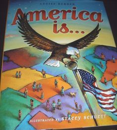America Is... by Louise Borden (2002, Picture Book)