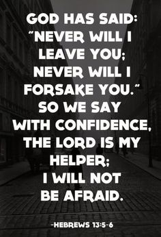 Hebrews 13:5-6   what a powerful verse