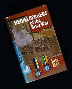 Heidelbergers of the Boer War; Military History, South Africa, War, Colour, Books, Color, Libros, Book, Book Illustrations