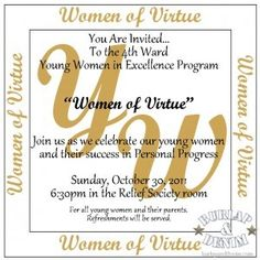 In our church we have a program where the Young Women work on improving themselves. This month is a night where we honor their success. It is called Young Women in Excellence (or YW in Excellence). Here is the layout I've been toying with for ourinvitations and such. I wanted it simple,