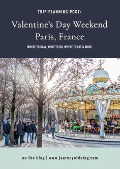 Weekend in Paris: Our Romantic Valentine's Day Trip - Journey of Doing Paris France Travel, Paris Travel Guide, Prague Travel, Best Of Journey, France Destinations, Paris Itinerary, Austria Travel, How To Speak French, Paris Photography