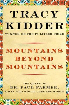 Neetha - April 2016 - Mountains Beyond Mountains by Tracy Kidder