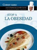 """Stop a la obesidad de Karlos Arguiñano y Fundación Grande Covián.  Obra seleccionada en la guía de """"Cocina sana"""""""