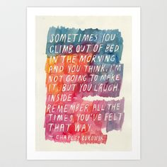 Charles Bukowski Art Print by Mei Lee - $13.00 - i want this print hanging right next to my bed, so it's the first thing i read in the morning