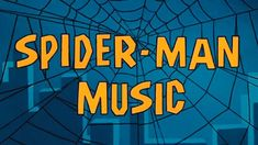 Hear an Hour of the Jazzy Background Music from the Original 1967 Spider-Man Cartoon