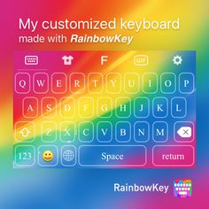 My personalized keyboard made with #RainbowKey 👍