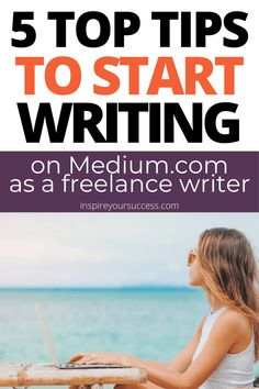 Episode 90: 5 Quick Tips to Get Started Writing on Medium.com - Inspire Your Success #freelancewriter