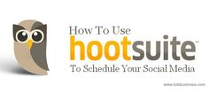 How to Use HootSuite to Schedule Social Media - The SITS Girls