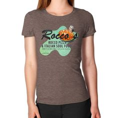 Rocco's Pizza and Italian Soul Food CUSTOMIZABLE Female T