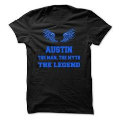 AUSTIN, the man, the myth, the legend - #groomsmen gift #gift for girls. GUARANTEE  => https://www.sunfrog.com/Names/AUSTIN-the-man-the-myth-the-legend-nurwyqdzgq.html?60505