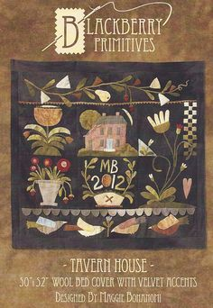 Primitive Folk Art Wool Applique Pattern:  TAVERN HOUSE - Wool Bed Cover by Designer Maggie Bonanomi