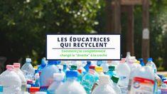 Les éducatrices qui recyclent – Parent'pono