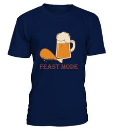 Feast Mode Thanksgiving Day Shirt - Funny Thanksgiving Shirts - Ideas of Funny Thanksgiving Shirts #shirts #thanksgiving #thanksgivingshirts -  Feast Mode Thanksgiving Day Shirt