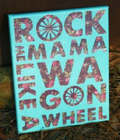 Wagon Wheel Lyrics Quote Canvas Art..WE NEED THIS FOR THE HOUSE! @Kirsten Wehrenberg-Klee Wehrenberg-Klee Wehrenberg-Klee Nordstrom @Sam McHardy McHardy McHardy Bietsch
