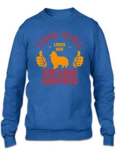 this girl loves her shetland sheepdog t shirt design Crewneck Sweatshirt