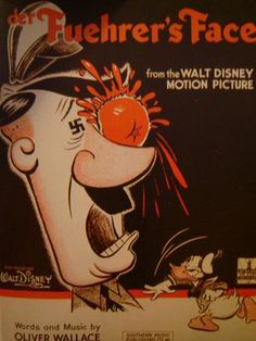 In 1943, Walt Disney productions released the American animated short propaganda film, Der Fuehrer's Face, featuring Donald Duck as a reluctant factory worker in Nazi Germany.