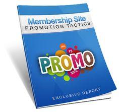 Membership Site Promo Tactics eBook Report.  Membership Site Promo Tactics eBook Report With Basic Resale Right.