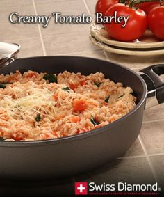 Trying to incorporate more whole grains into your diet – without sacrificing flavor? This #recipe for Creamy Tomato Barley is both healthy and delicious! Why eat barley? Barley is a whole grain – high in both fiber and protein. www.swissdiamdond.com/recipes