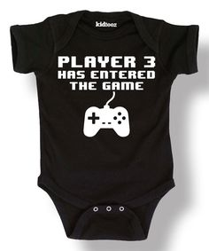 Look at this Black 'Player 3 Has Entered Game' Bodysuit on #zulily today!