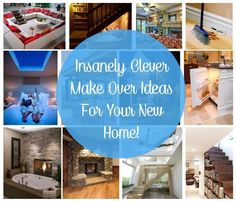 Insanely Clever Makeover Ideas For Your New Home