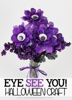 """This quick Halloween Craft that will put a smile on the face of anyone! Grab some fake flowers, google eyes and glue and make """"Eye See You!"""" bouquet."""