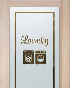 Washer-Dryer w-Text Laundry Room Doors Laundry Room Doors sure to lighten the load! Spruce up your decor with a custom etched glass laundry room door. Tiny Laundry Rooms, Laundry Room Doors, Laundry Room Design, Etched Glass Door, Glass Etching, Door Glass Inserts, Glass Doors, Frosted Glass Design, Washer And Dryer