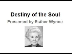 Edgar Cayce - Destiny of the Soul