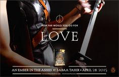 An Ember in the Ashes by Sabaa Tahir poster: Love