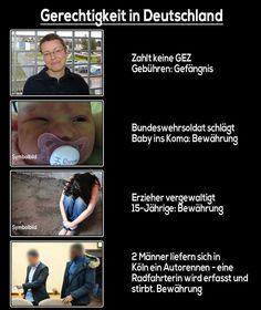 Gerechtigkeit in Deutschland: Keine GEZ gezahlt: Gefängnis, Baby ins Koma geschlagen: Bewährung, Vergewaltigung: Bewährung, Radfahrerin bei illegalen Autorennen getötet: Bewährung