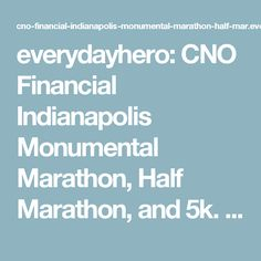 everydayhero: CNO Financial Indianapolis Monumental Marathon, Half Marathon, and 5k. Pinned by the You Are Linked to Resources for Families of People with Substance Use  Disorder cell phone / tablet app November 4, 2016;   Android- https://play.google. com/store/apps/details?id=com.thousandcodes.urlinked.lite   iPhone -  https://itunes.apple.com/us/app/you-are-linked-to-resources/id743245884?mt=8com