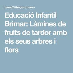 Educació Infantil Brimar: Làmines de fruits de tardor amb els seus arbres i flors