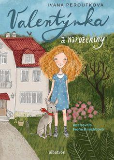 Valentýnka: Valentýnka a narozeniny - Ivana Peroutková   Databáze knih Marc Chagall, Little Princess, Monster High, Thriller, Presents, Family Guy, Books, Fictional Characters, Art