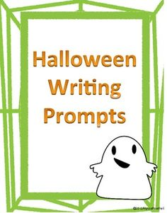 Halloween Themed Writing Prompts