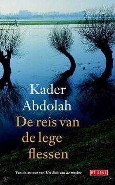 Kader Abdolah - De reis van de lege flessen